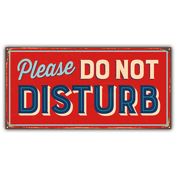 Adesivi Murali: Segno retro Please do not disturb 0