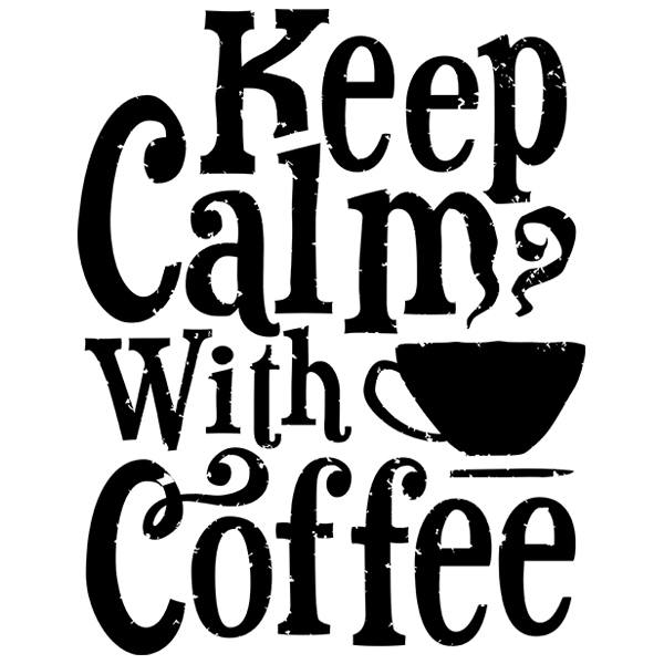 Adesivi Murali: Keep Calm with Coffee