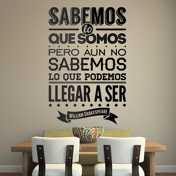Adesivi Murali: Sabemos lo que somos... William Shakespeare