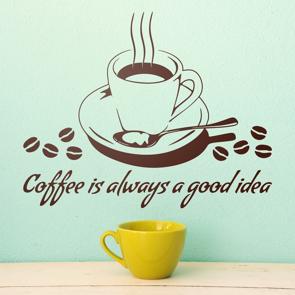 Adesivi Murali: Coffee is always a good idea 0
