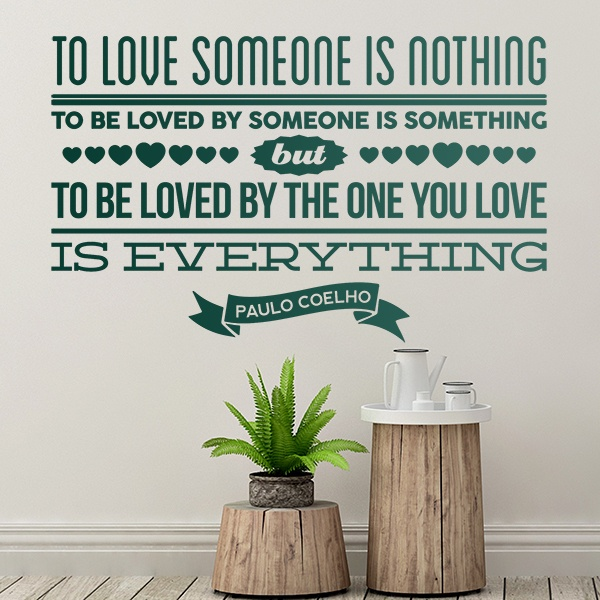 Adesivi Murali: To love someone is nothing...