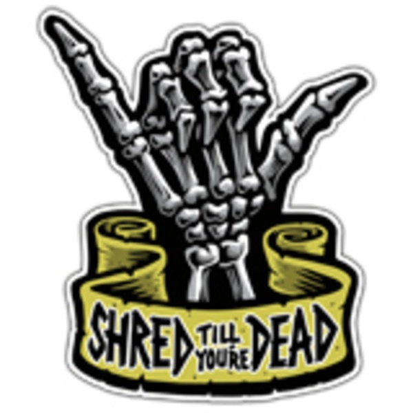 Adesivi per Auto e Moto: Shaka Shred till you're dead