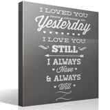Adesivi Murali: I Loved You Yesterday 3