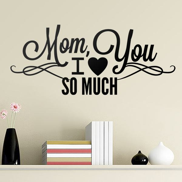 Adesivi Murali: Mom I Love You So Much