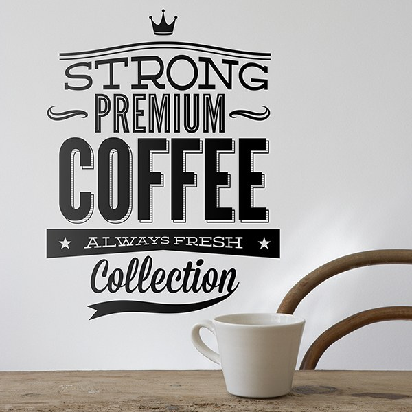 Adesivi Murali: Strong Premium Coffee
