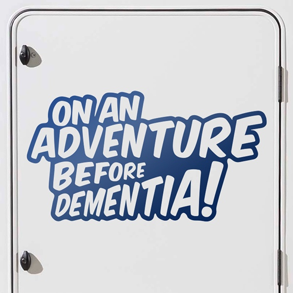 Adesivi per Auto e Moto: On an adventure before dementia